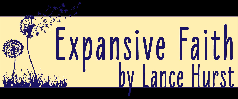 Expansive Faith